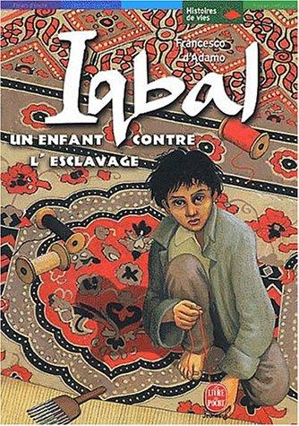 """<a href=""""/node/9853"""">Iqbal, un enfant contre l'esclavage</a>"""