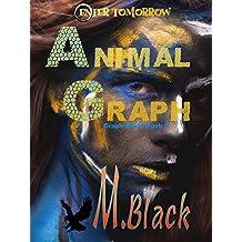 Animal Graph (YA Amazonian Eco-Fic Dystopia) (Graph World Book 1) (English Edition)