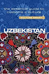Uzbekistan - Culture Smart! The Essential Guide to Customs & Culture Paperback