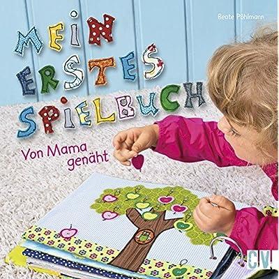PDF] Mein erstes Spielbuch: Von Mama genäht KOSTENLOS HERUNTERLADEN ...