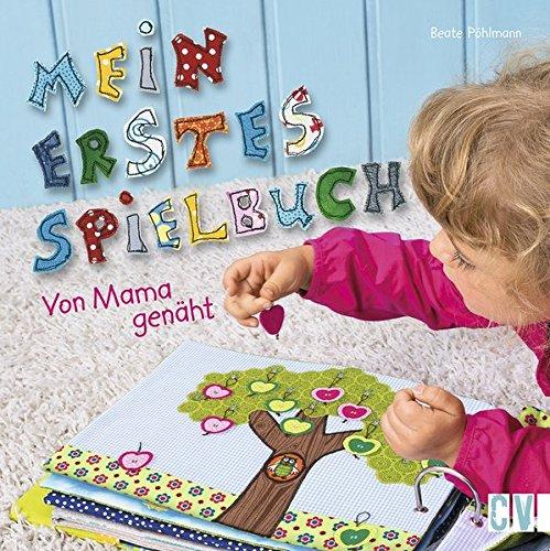 Mein erstes Spielbuch: Von Mama genäht