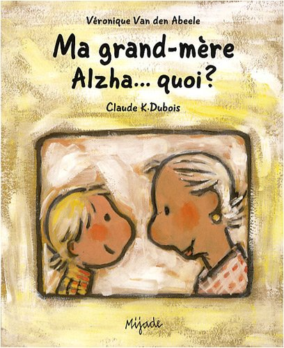"<a href=""/node/19073"">Ma grand-mère Alzha...quoi ?</a>"