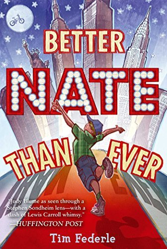 Better Nate Than Ever by Tim Federle (2014-01-30)