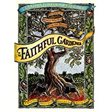 The Faithful Gardener: A Wise Tale About That Which Can Never Die by Clarissa Pin Estes(1995-10-27)