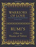 Warriors of Love: Rumi's Odes to Shams of Tabriz