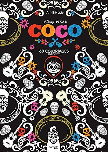 Bloc Disney Coco: 60 coloriages anti-stress