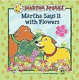Martha Says It with Flowers (Martha Speaks 8x8 (Quality))