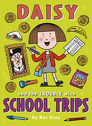 Daisy and the Trouble with School Trips (English Edition)