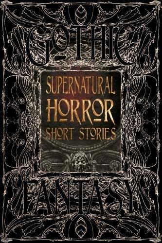 Supernatural Horror Short Stories (Gothic Fantasy)