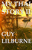 My Thai Story II (English Edition)