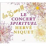 Les 25 Ans !!! Musique Religieuse. Demesure Jardin Secret. Opéras. Petits Bijoux Preferes