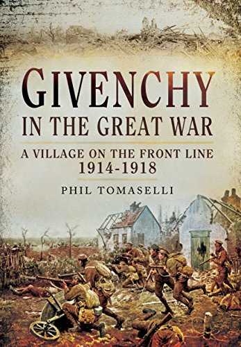 Price comparison product image Givenchy in the Great War: A Village on the Front Line 1914 - 1918