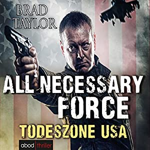 All Necessary Force: Todeszone USA