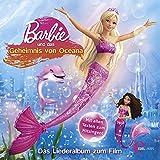 Barbie und das Geheimnis von Oceana (Das Liederalbum zum Film)