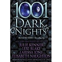 1001 Dark Nights: Bundle Five by Julie Kenner (2016-07-12)