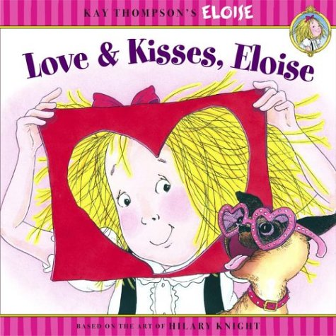 Love and Kisses Eloise