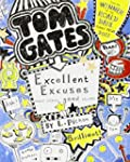 Tom Gates: Excellent Excuses (And Oth...