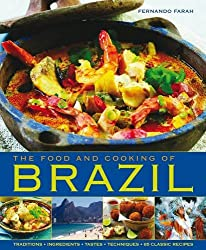 The Food and Cooking of Brazil