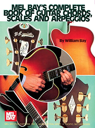 Complete Book of Guitar Chords, Scales and Arpeggios (English Edition)