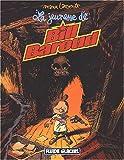 Bill Baroud, tome 4 - La Jeunesse de Bill Baroud