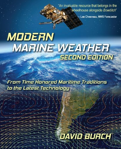 By David Burch Modern Marine Weather: From Time Honored Maritime Traditions to the Latest Technology, 2nd Edition [Paperback]