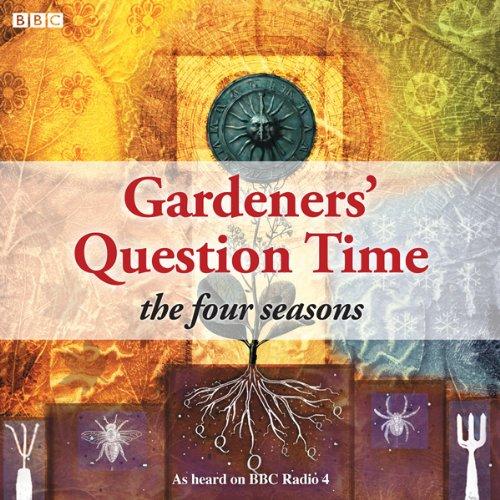 Gardeners' Question Time  4 Seasons (BBC Radio 4) -