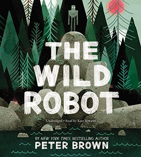 The Wild Robot by Peter Brown (2016-04-05)
