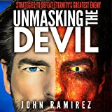 Unmasking the Devil: Strategies to Defeat Eternitys Greatest Enemy