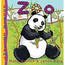 [(Zoo)] [By (author) Mary Novick ] published on (January, 2011)