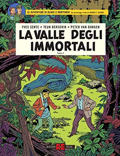 La valle degli immortali. Le avventure di Blake e Mortimer: 2