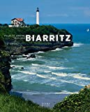 Biarritz : Villas et jardins 1900-1930