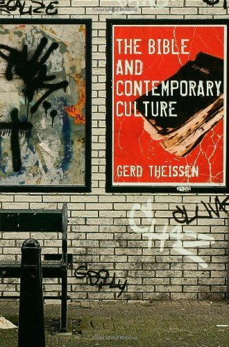 The Bible and Contemporary Culture (English Edition) por Gerd Theissen