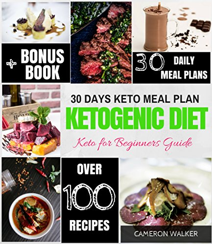 KETOGENIC DIET: Keto 30 days Meal Plan, Keto for Beginners Guide, Intermittent Fasting (Keto diet for beginners) (English Edition)