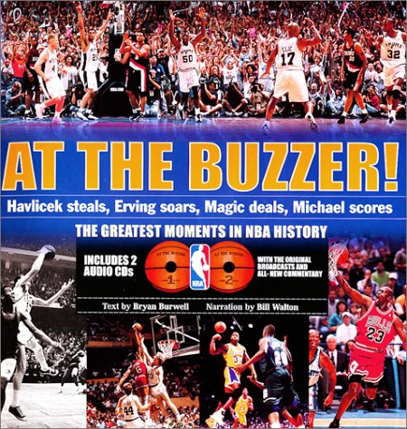 At the Buzzer!: Havlicek Steals, Erving Soars, Magic Deals, Michael Scores par  Bryan Burwell