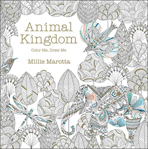 Animal Kingdom: Color Me, Draw Me (Millie Marotta Adult Coloring Book)