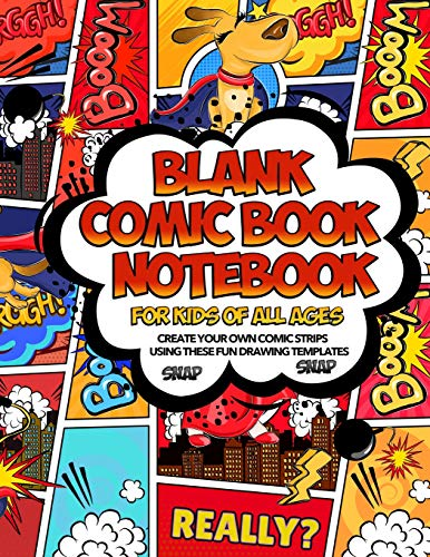 Blank Comic Book Notebook For Kids Of All Ages Create Your Own Comic Strips Using These Fun Drawing Templates SNAP SNAP: Draw Awesome SuperHeroes And ... The Layouts In This Storyboard Sketch Book Panel Snap