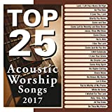 Die besten Acoustic Songs - Top 25 Acoustic Worship Songs Bewertungen