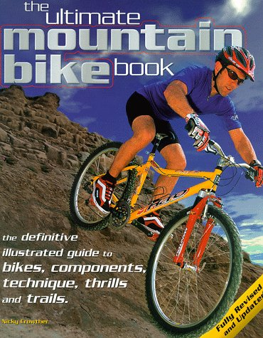 The Ultimate Mountain Bike Book por Nicky Crowther