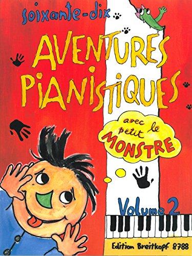 Aventures pianistes (70) Vol.2 --- Piano