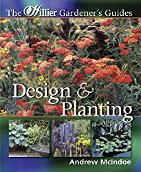Design and Planting (Hillier Gardener's Guide)