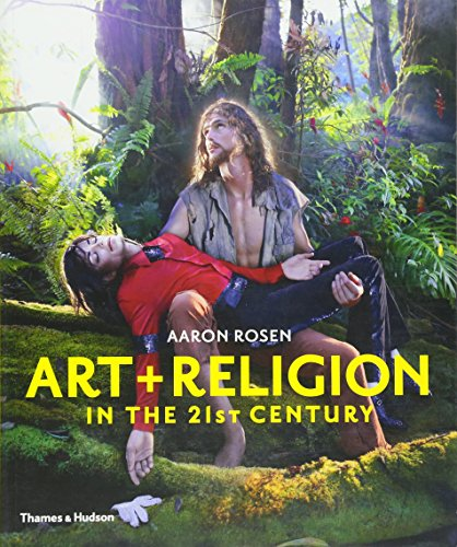 Art & Religion in the 21st Century por Aaron Rosen