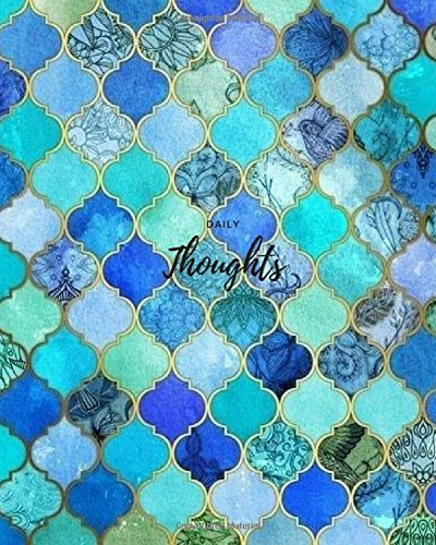 """Daily Thoughts - Mosaic Tile: 8"""" x 10"""" ,Daily Thoughts - Mosaic Tile, Lined Journal,For Writing, blank book, Composition book,100 Pages"""