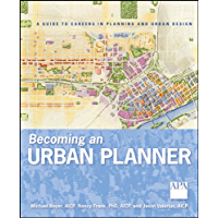 Becoming an Urban Planner: A Guide to Careers in Planning and Urban Design (English Edition)