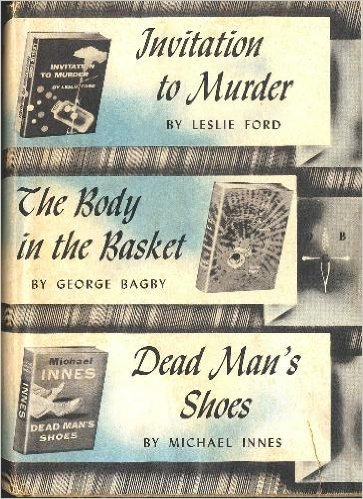 INVITATION TO MURDER , THE BODY IN THE BASKET ,DEAD MANS SHOES