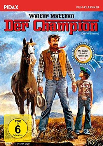 Der Champion (Casey's Shadow) / Klassiker mit Walter Matthau und beiden Schnittfassungen (Pidax Film-Klassiker)