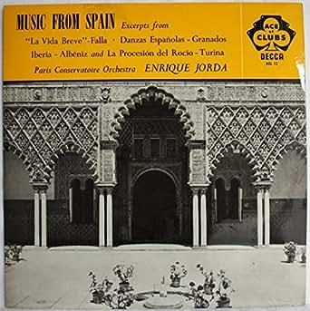 Decca Ace of Clubs - ACL 12: Music from Spain - Falla, Granados, Albeniz, Turina: Enrique Jorda: Paris Conservatoire Orchestra: Vinyl LP