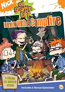 All Grown Up: Interview With a Campfire [DVD] [2003] [Region 1] [US Import] [NTSC]