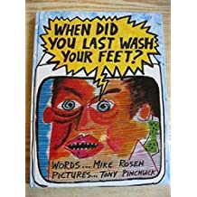 When Did You Last Wash Your Feet? by Michael Rosen (1986-03-20)
