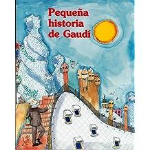 Pequeña historia de Gaudí (Petites Històries)