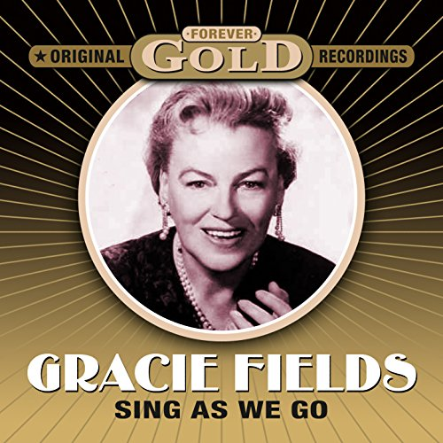 Forever Gold - Sing As We Go (...